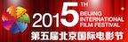 5th Annual Beijing Film Festival 2015